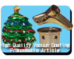 High quality vaccum conating processable article